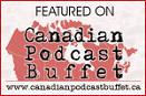 Canadian Podcast Buffet